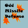 Odd Missile Defense